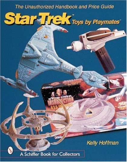 Star Trek Books - The Unauthorized Handbook and Price Guide to Star Trek Toys by Playmates