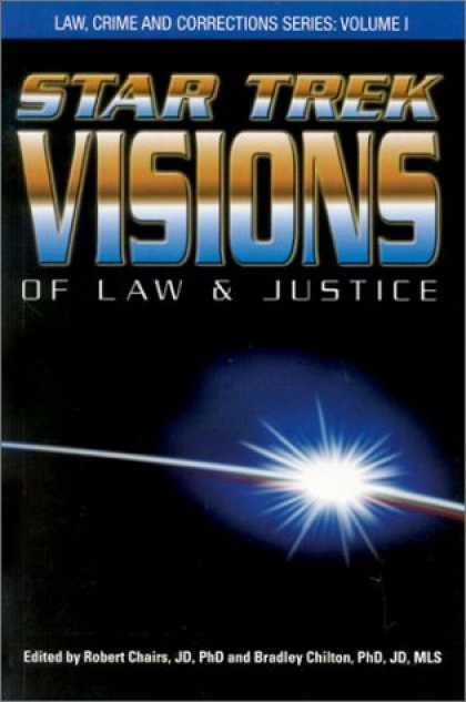 Star Trek Books - Star Trek Visions of Law and Justice (Law, Crime, and Corrections Series, V. 1)