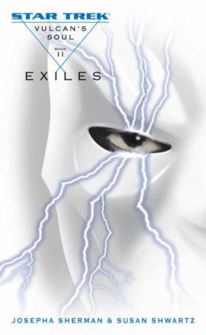 Star Trek Books - Vulcan's Soul Trilogy Book Two: Exiles (Star Trek) (v. 2)