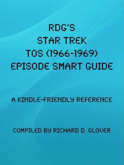 Star Trek Books - RDG's Star Trek TOS (1966-1969) Episode Smart Guide (RDG Smart Guides)