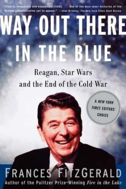 Star Wars Books - Way Out There In the Blue: Reagan, Star Wars and the End of the Cold War