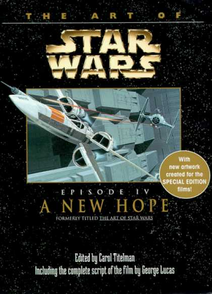 Star Wars Books - The Art of Star Wars, Episode IV - A New Hope