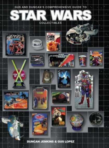 Star Wars Books - Gus and Duncan's Comprehensive Guide to Star Wars Collectibles