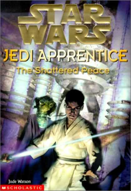 Star Wars Books - The Shattered Peace (Star Wars: Jedi Apprentice, Book 10)