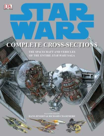 Star Wars Books - Star Wars Complete Cross-Sections: The Spacecraft and Vehicles of the Entire Sta