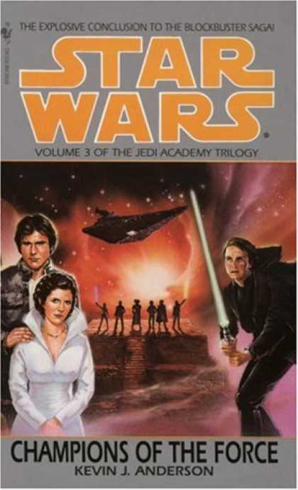Star Wars Books - Champions of the Force (Star Wars: The Jedi Academy Trilogy, Vol. 3)