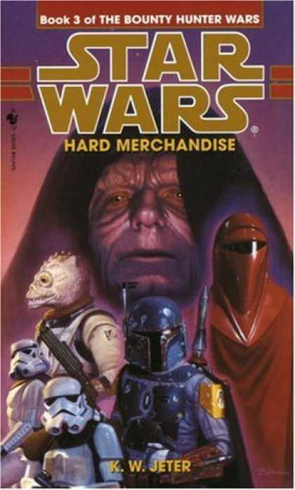 Star Wars Books - Hard Merchandise (Star Wars: The Bounty Hunter Wars, Book 3)