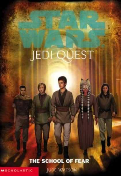 Star Wars Books - The School of Fear (Star Wars: Jedi Quest, Book 5)