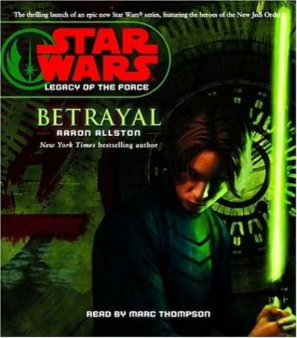Star Wars Books - Star Wars: Legacy of the Force: Betrayal: Book 1