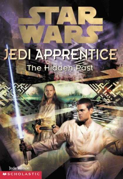 Star Wars Books - The Hidden Past (Star Wars: Jedi Apprentice, Book 3)