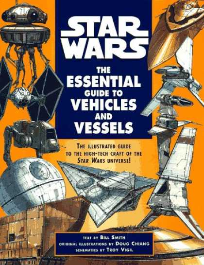 Star Wars Books - The Essential Guide to Vehicles and Vessels (Star Wars)