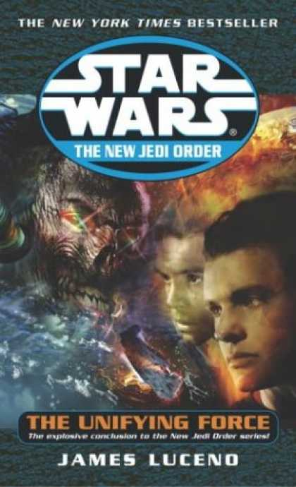 Star Wars Books - The Unifying Force (Star Wars: The New Jedi Order, Book 19)