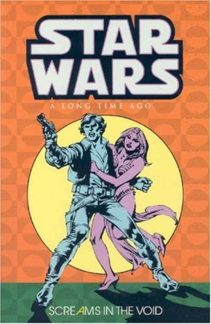 Star Wars Books - Star Wars: A Long Time Ago..., Book 4: Screams in the Void