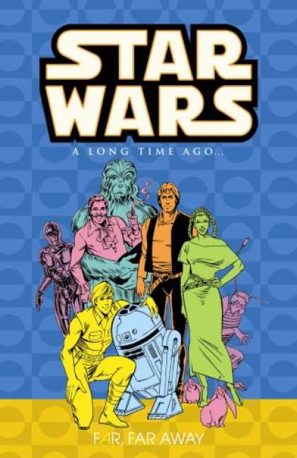 Star Wars Books - Star Wars: A Long Time Ago..., Book 7: Far, Far Away