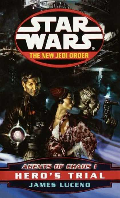 Star Wars Books - Agents of Chaos I: Hero's Trial (Star Wars: The New Jedi Order, Book 4)