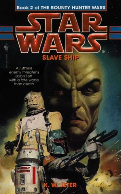 Star Wars Books - Slave Ship (Star Wars: The Bounty Hunter Wars, Book 2)