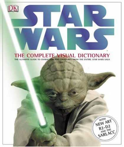 Star Wars Books - Star Wars: The Complete Visual Dictionary - The Ultimate Guide to Characters and