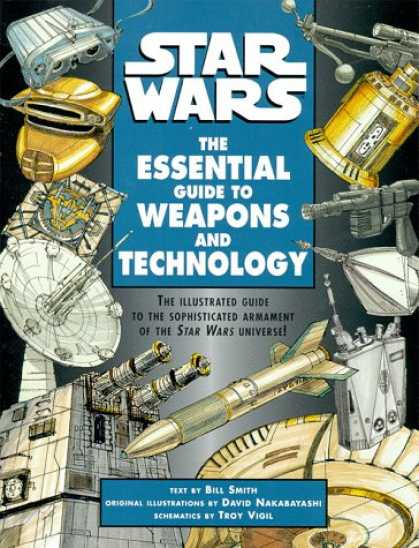 Star Wars Books - Star Wars: The Essential Guide to Weapons and Technology
