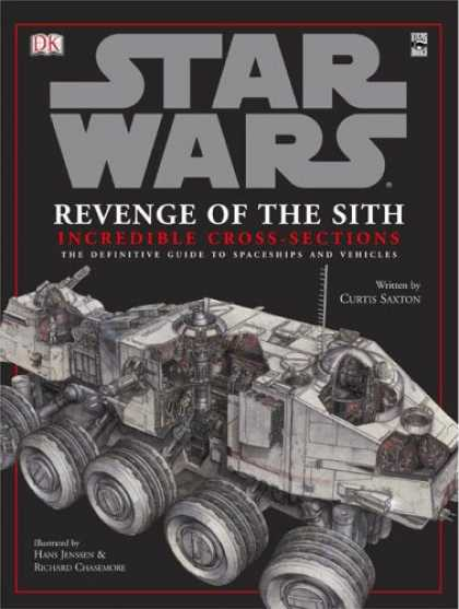 Star Wars Books - Incredible Cross-sections of Star Wars, Episode III - Revenge of the Sith: The D