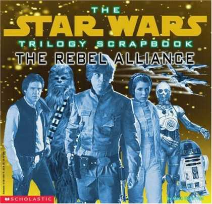 Star Wars Books - Trilogy Scrapbook: The Rebel Alliance (Star Wars Trilogy Scrapbook)