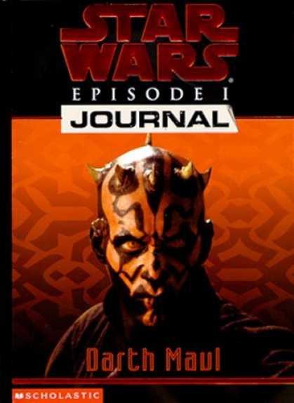 Star Wars Books - Star Wars Journals: Episode 1 #03: Darth Maul (Star Wars, Journals)