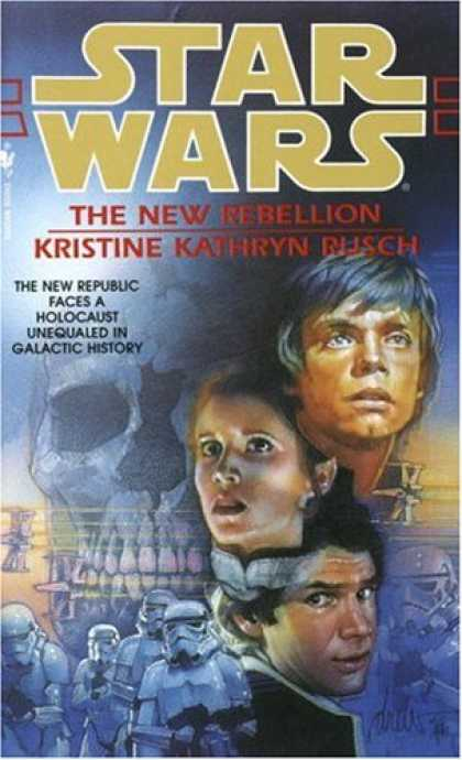 Star Wars Books - The New Rebellion (Star Wars)