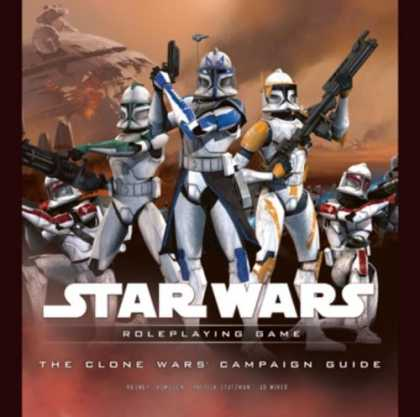 Star Wars Books - The Clone Wars Campaign Guide (Star Wars Roleplaying Game)