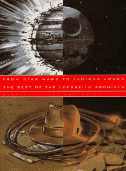 Star Wars Books - From Star Wars to Indiana Jones: The Best of the Lucasfilm Archives
