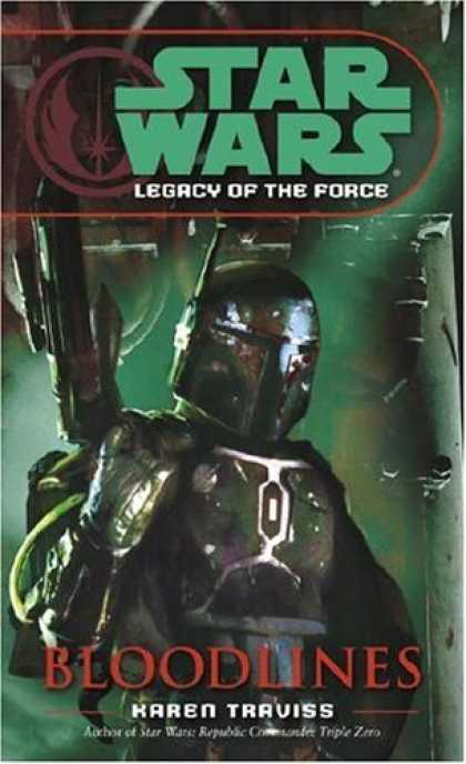 Star Wars Books - Bloodlines (Star Wars: Legacy of the Force, Book 2)
