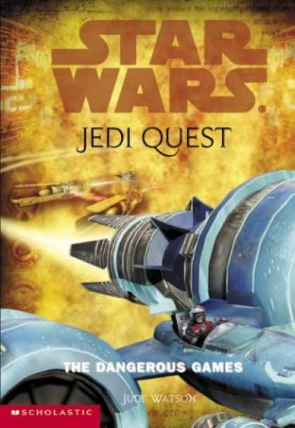 Star Wars Books - The Dangerous Games (Star Wars: Jedi Quest, Book 3)