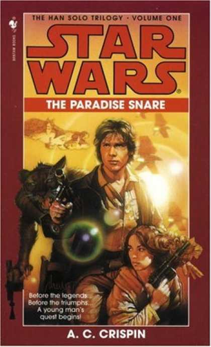 Star Wars Books - The Paradise Snare (Star Wars: The Han Solo Trilogy, Book 1)