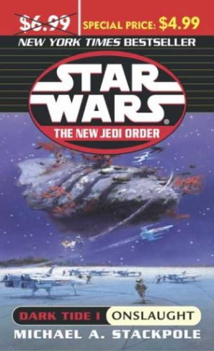 Star Wars Books - Star Wars: The New Jedi Order: Dark Tide 1: Onslaught