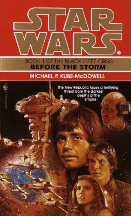 Star Wars Books - Before the Storm (Star Wars: The Black Fleet Crisis, Book 1)