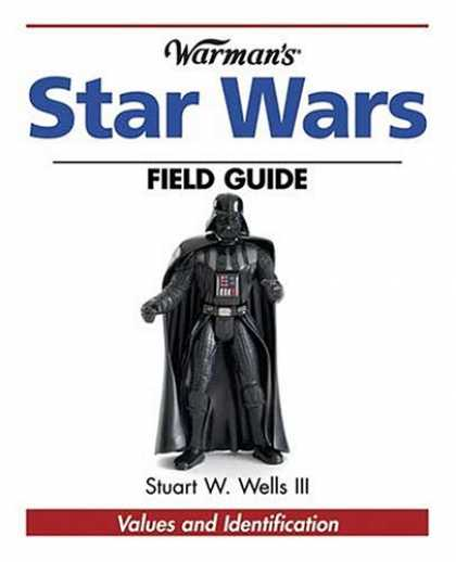 Star Wars Books - Warman's Star Wars Field Guide: Values And Identification