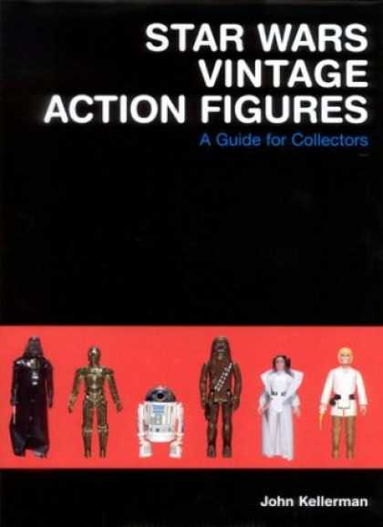 Star Wars Books - Star Wars Vintage Action Figures: A Guide for Collectors