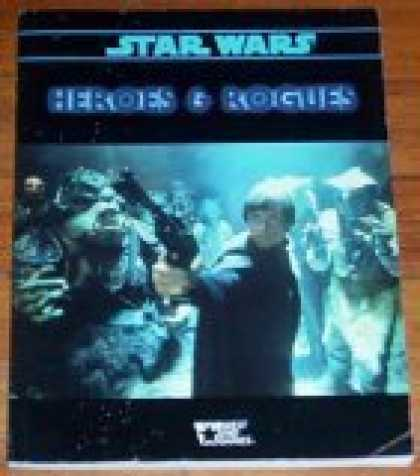 Star Wars Books - Heroes & Rogues (Star Wars: The Role Playing Game)