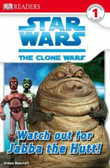 Star Wars Books - Dk Readers Level 1:Watch Out for Jabba (Star Wars Clone Wars Readers 1)