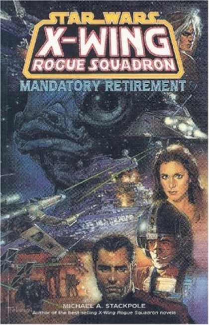 Star Wars Books - Mandatory Retirement (Star Wars: X-Wing Rogue Squadron, Volume 9)