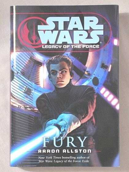 "Star Wars Books - ""FURY"" [STAR WARS LEGACY OF THE FORCE BOOK 7] (STAR WARS LEGACY OF THE FORCE, FU"