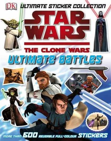 Star Wars Books - Star Wars The Clone Wars Ultimate Battles Sticker Collection (Star Wars Clone Wa