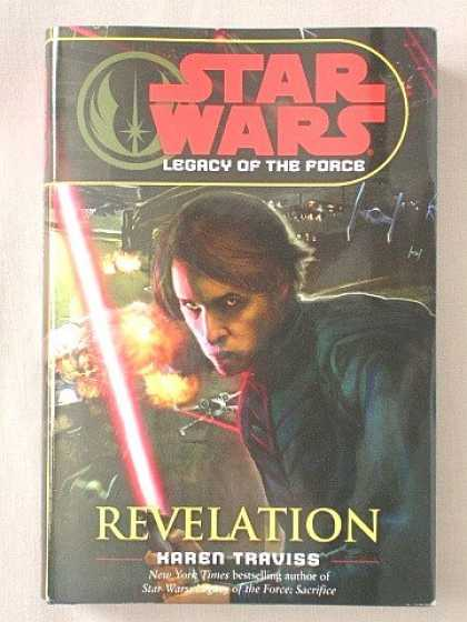 Star Wars Books - STAR WARS (LEGACY OF THE FORCE) REVELATION (STAR WARS LEGACY OF THE FORCE, VOLUM
