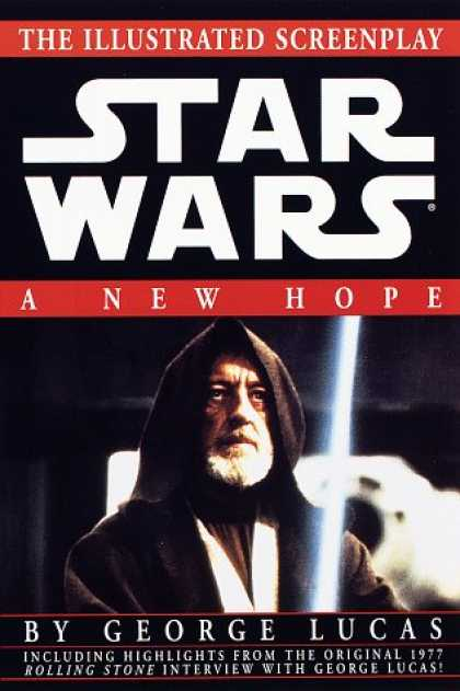 Star Wars Books - A New Hope: The Illustrated Screenplay (Star Wars, Episode IV)