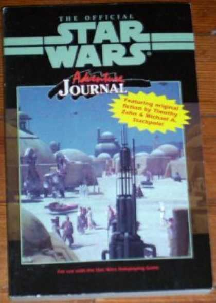 Star Wars Books - The Official Star Wars Adventure Journal (Star Wars: The Role Playing Game, 1)