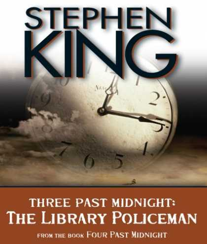 Stephen King Books - The Library Policeman: Three Past Midnight (Four Past Midnight)