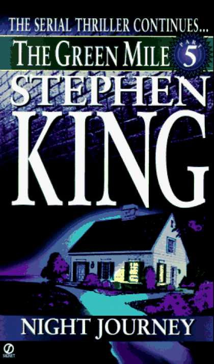 Stephen King Books - Green Mile book 5: The Night Journey: The Green Mile, part 5