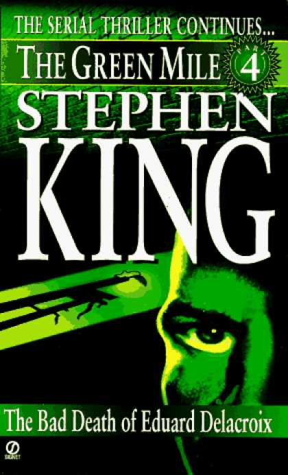 Stephen King Books - Green Mile book 4: The Bad Death of Eduard Delacroix: The Green Mile, Part 4