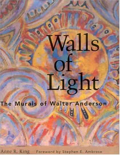 Stephen King Books - Walls of Light: The Murals of Walter Anderson