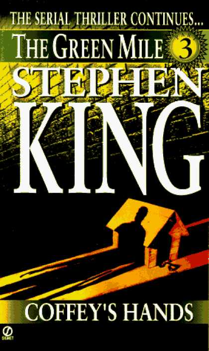 Stephen King Books - Coffey's Hands: The Green Mile, part 3