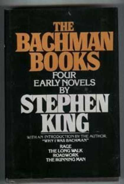 Stephen King Books - The Bachman Books : Four Early Novels by Stephen King (omnibus of Rage, The Long