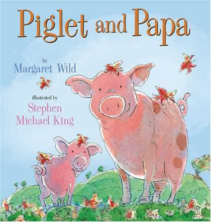 Stephen King Books - Piglet and Papa
